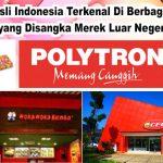 Merk asli indonesia yang disangka merk luar negeri